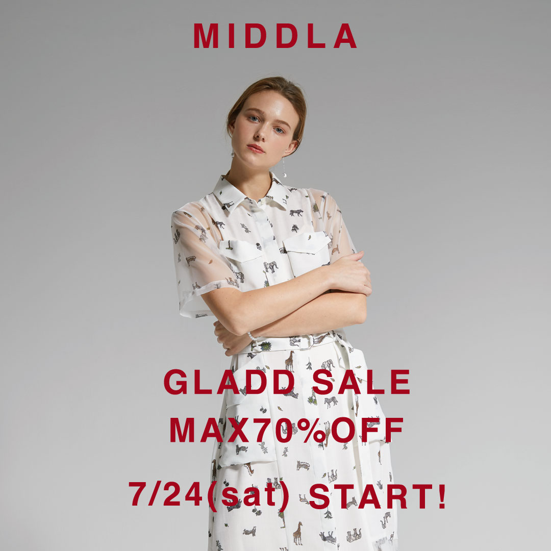 MAX70%OFF 【 MIDDLA SPECIAL SALE 】7/24㈯20:00スタート