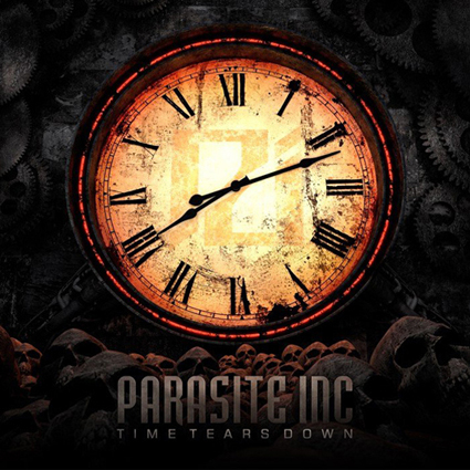 "PARASITE INC. ""Time Tears Down"""