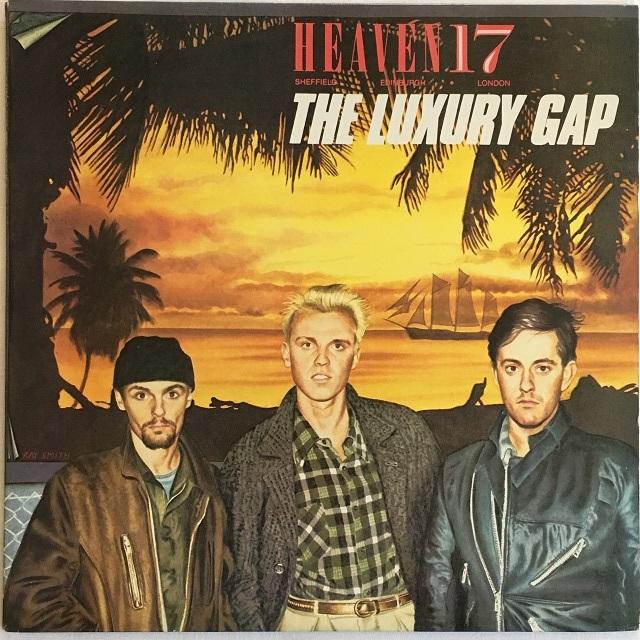 【LP・米盤】Heaven 17 / The Luxury Gap