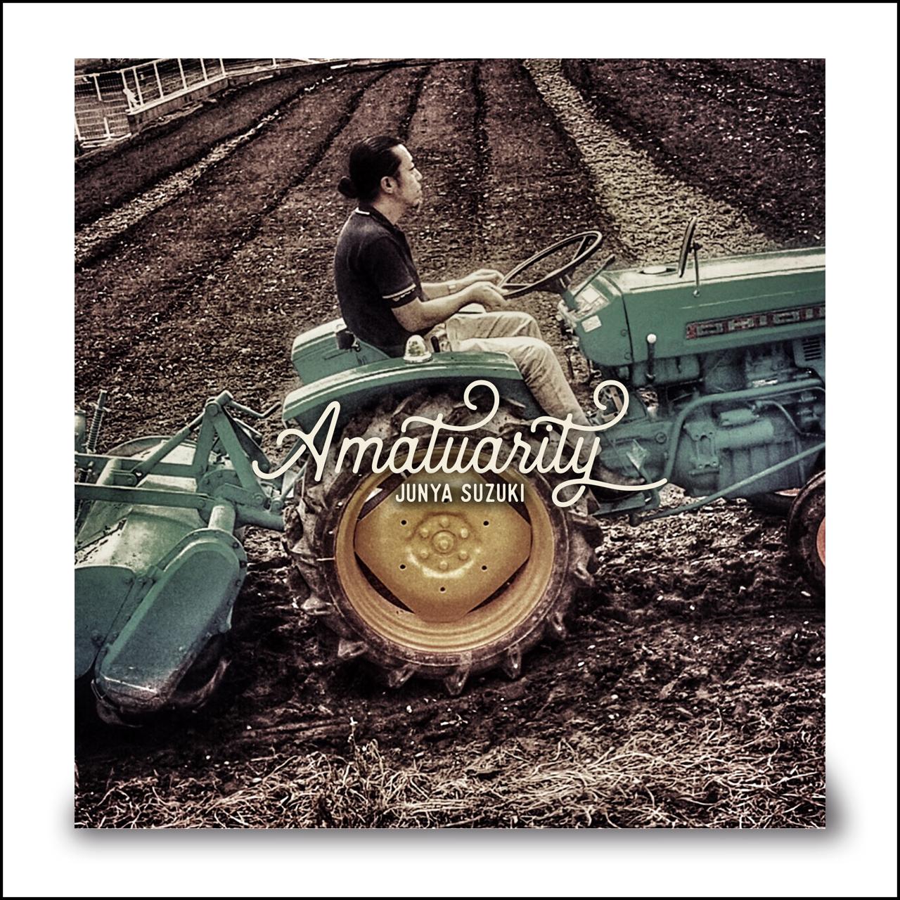 SUZUKI JUNYA solo 1st single 『Amateurity』