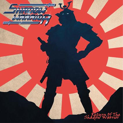 """SHADOW WARRIOR """"Return of the Shadow Warrior"""""""