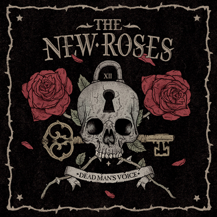 """THE NEW ROSES """"Dead Man's Voice"""""""