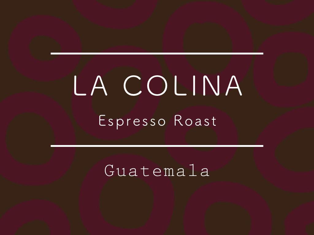 【お得!1kg】グアテマラ  /  La Colina ESPRESSO