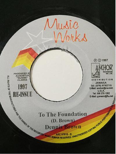 Dennis Brown(デニスブラウン) - To The Foundation【7'】
