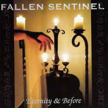 "FALLEN SENTINEL ""Eternity & Before"" (輸入盤)"