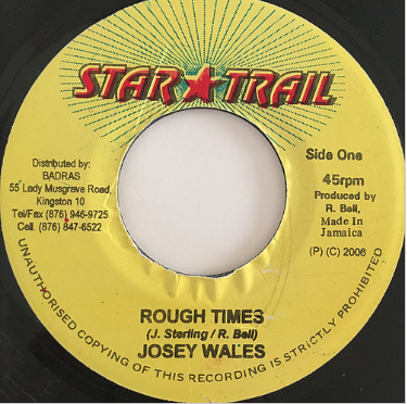 Josey Wales(ジョジーウェールズ) - Rough Time【7'】