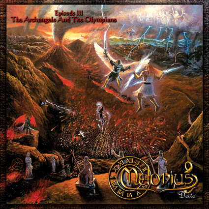 "MELODIUS DEITE ""Episode III: The Archangels and the Olympians"""