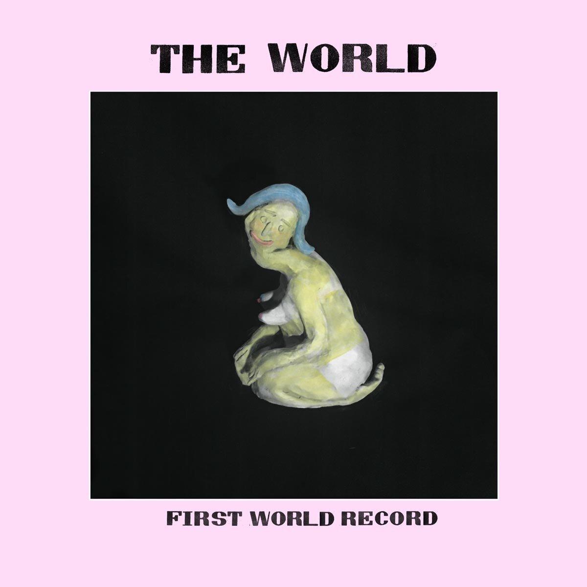 The World - First World Record (LP)