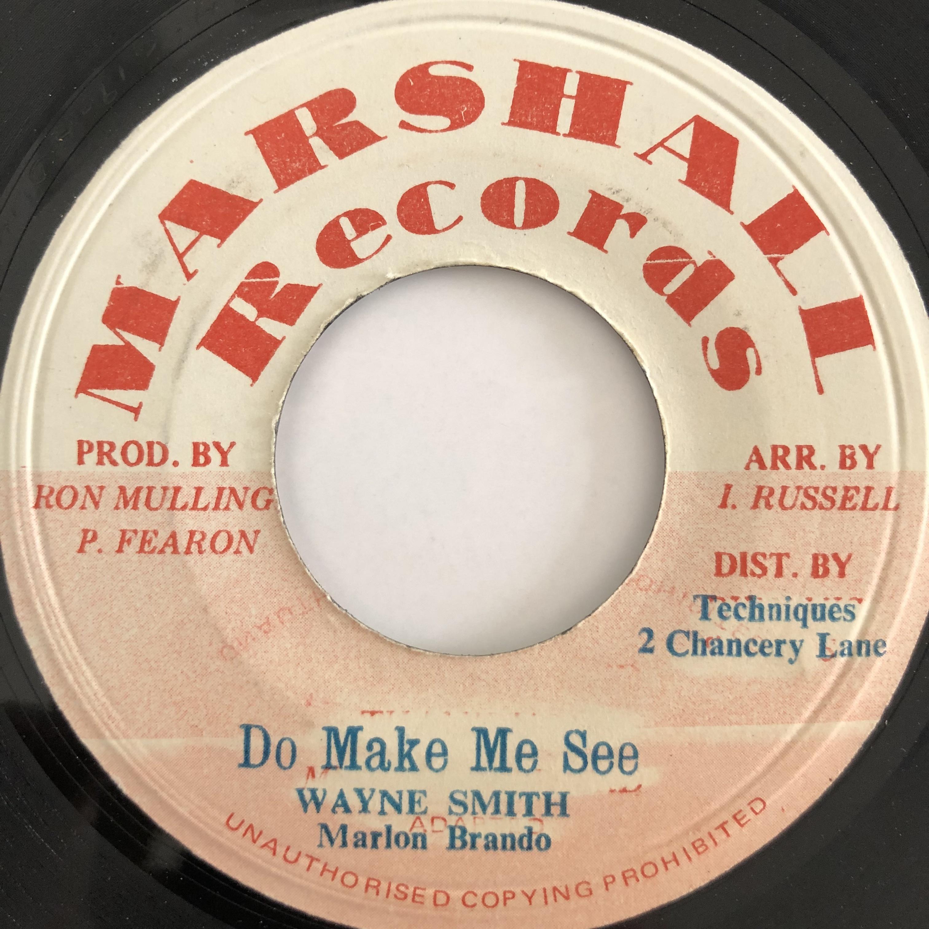 Wayne Smith & Marlon Brando - Do Make Me See【7-20075】