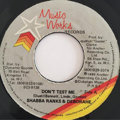 Shabba Ranks(シャバランクス) & Deborahe Glasgow (デボラエグラスゴウ) - Don't Test Me【7'】