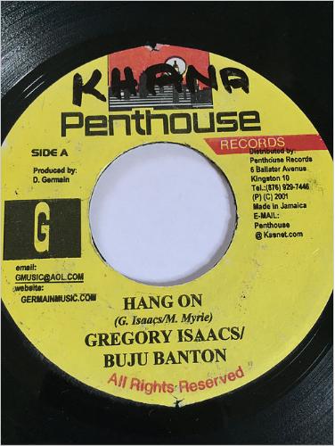 Buju Banton(ブジュバントン), Gregory Issacs(グレゴリーアイザックス) - Hang On【7'】