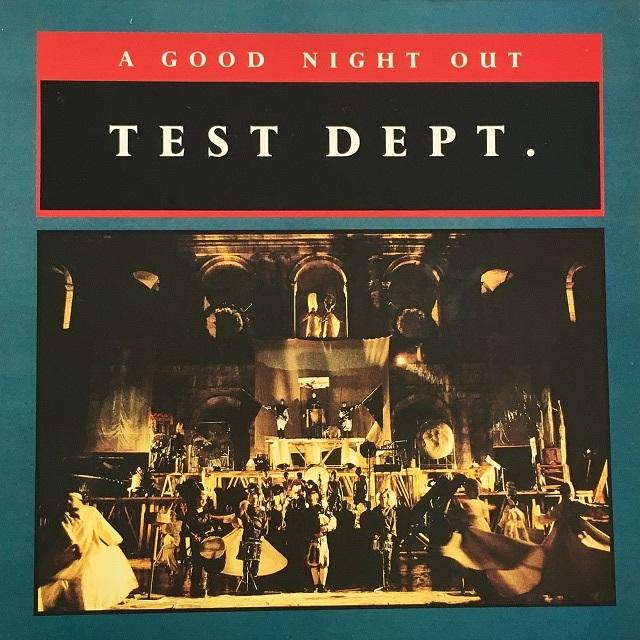 【LP・英盤】Test Dept.  / A Good Night Out