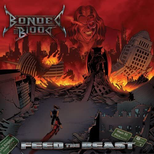 """BONDED BY BLOOD """"Feed The Beast"""" (輸入盤)"""