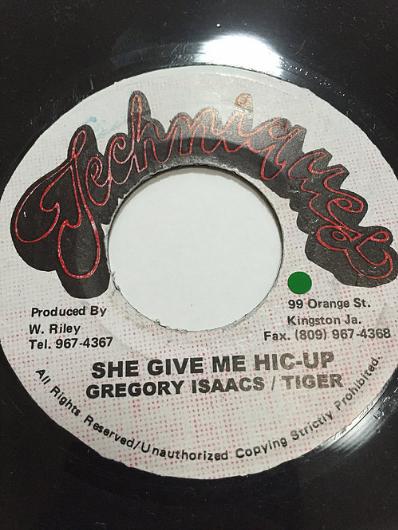 Tiger (タイガー), Gregory Isaacs (グレゴリー・アイザックス)- She Give Me Hic-Up【7'】