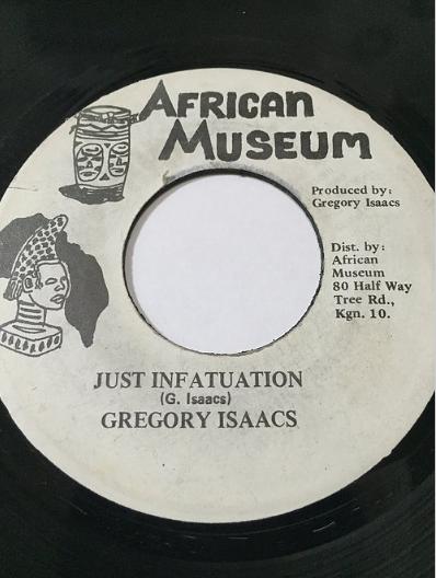 Gregory Isaacs (グレゴリーアイザックス) - Just Infatuation【7'】