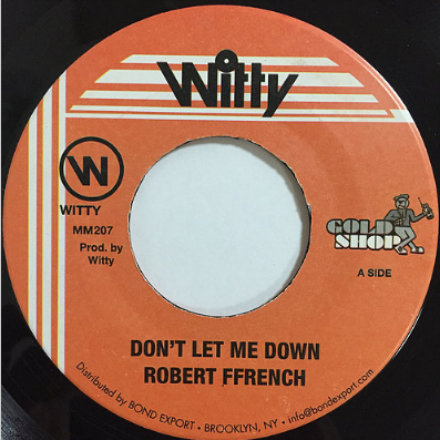 Robert Ffrench(ロバートフレンチ) - Don't Let Me Down【7'】