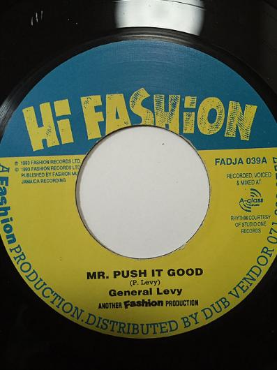 General Levy(ジェネラルリヴィ) — Mr. Push It Good【7'】