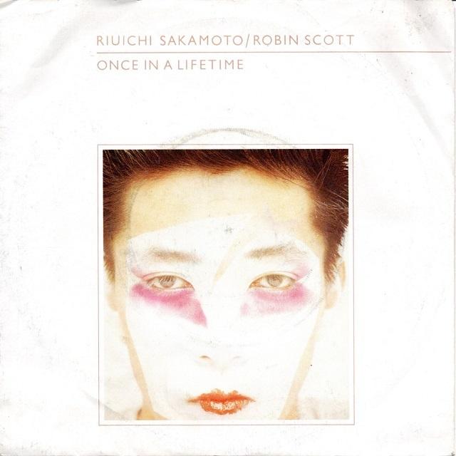 【7inch・英盤】Riuichi Sakamoto, Robin Scott / ONCE IN A LIFETIME