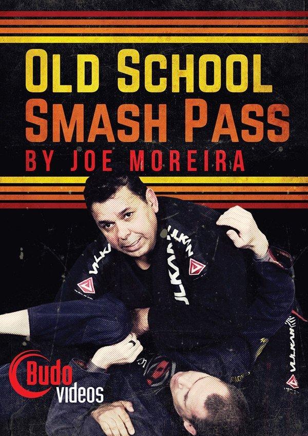 オールドスクール スマッシュ・パス ジョー・モレイラ  ブラジリアン柔術教則DVD