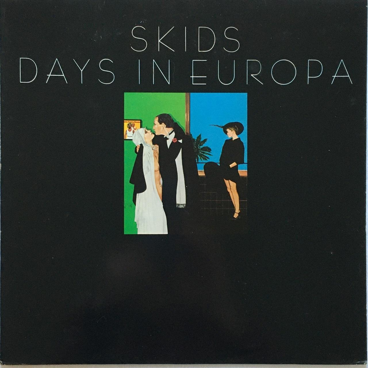 【LP・英盤】Skids  /  Days In Europa