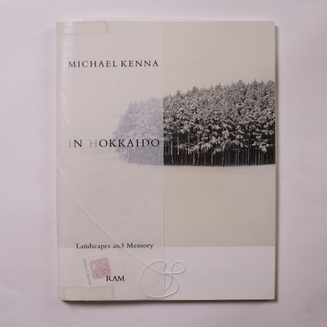 In Hokkaido - Landscapes and Memory / Michael Kenna