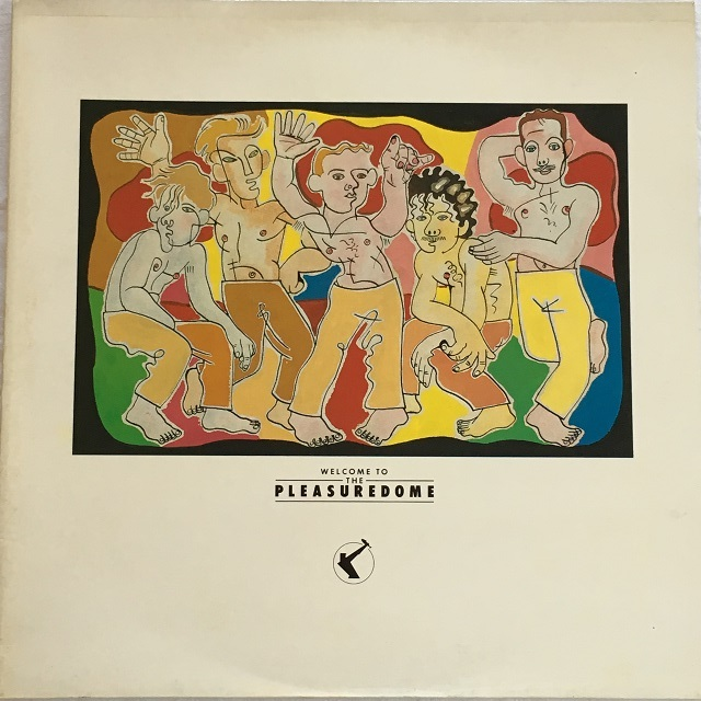 【LP x2・英盤】Frankie Goes To Hollywood / Welcome To The Pleasure Dome