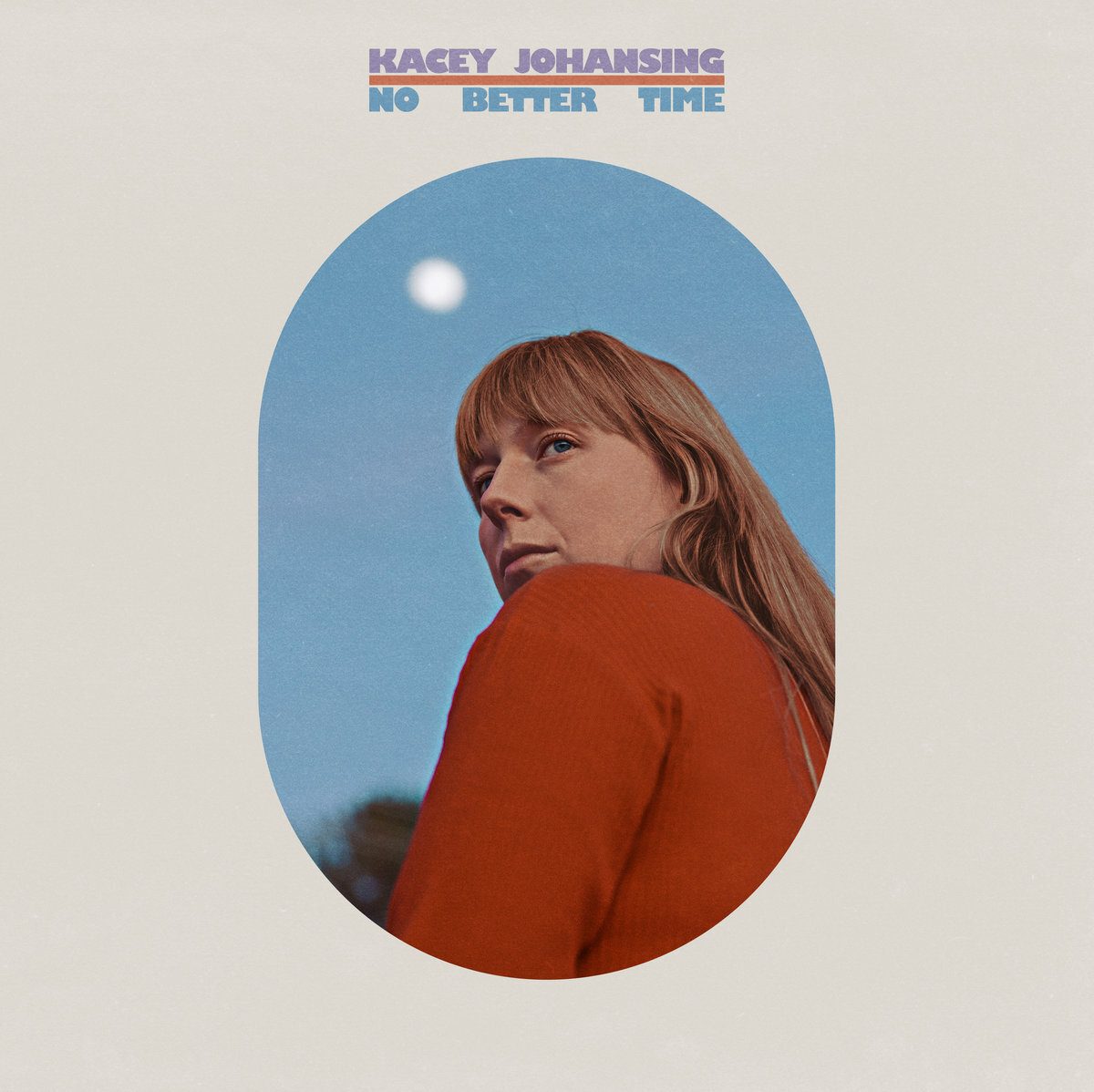 Kacey Johansing - No Better Time (LP)