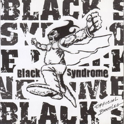 "BLACK SYNDROME ""Official Bootleg"" (輸入盤)"