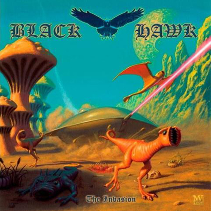 "BLACK HAWK ""The Invasion"" (輸入盤)"