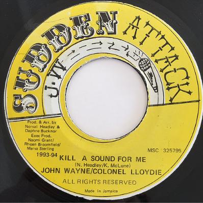 John Wayne (ジョンウェイン), Colonel Lloydie (コロネルロイディ) - Kill A Sound For Me【7'】