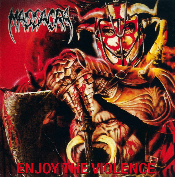 "MASSACRA ""Enjoy the Violence""  (輸入盤)"
