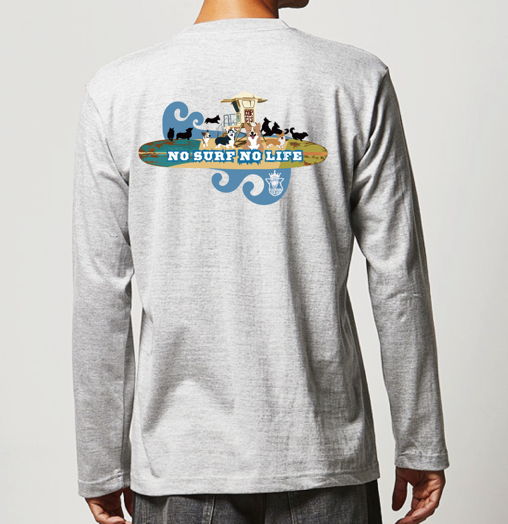 No.2020-welshcorgi-longts008  : 長袖Tシャツ 5.6oz  サーフシリーズ  NO SURF NO LIFE  Corgi on The board