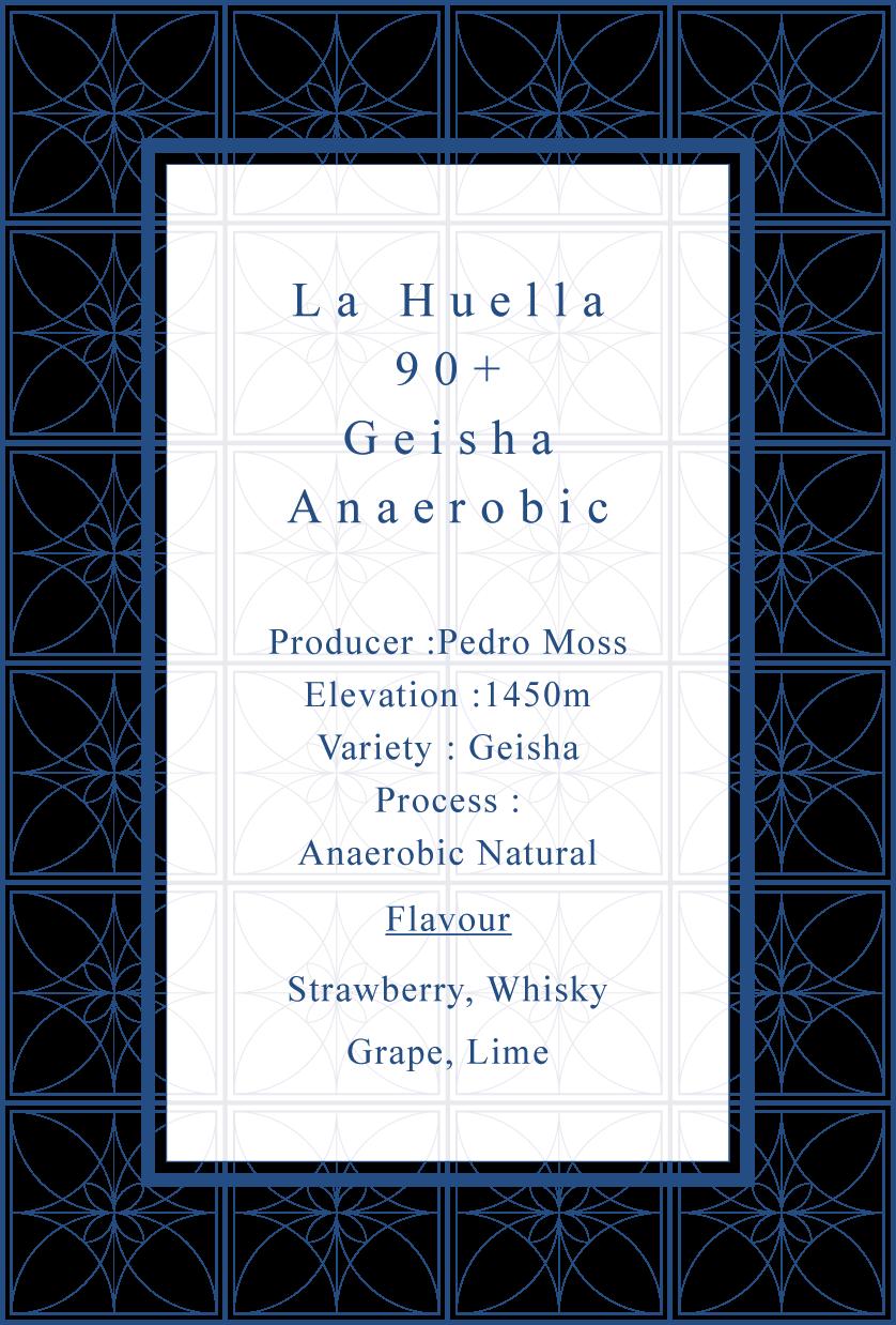La Huella Geisha 90+ Anaerobic Natural
