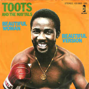 Toots & The Maytals - Beautiful Woman【7-20408】