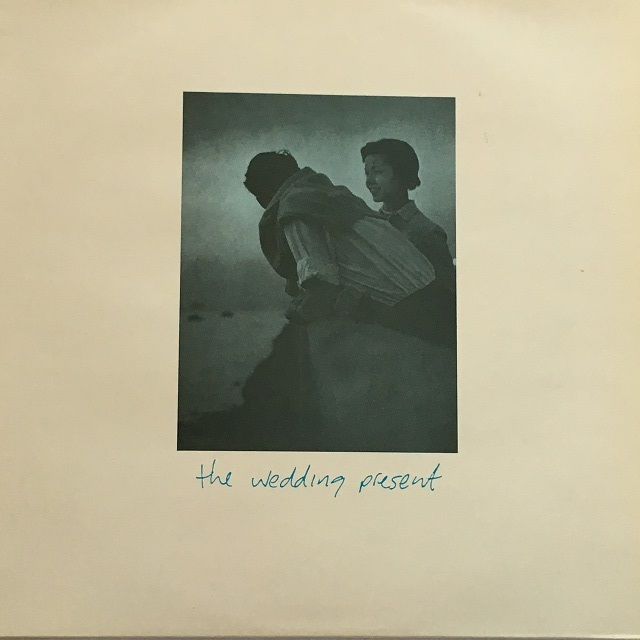 【12inch・英盤】Wedding Present / Anyone Can Make A Mistake
