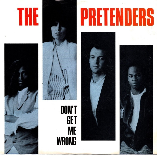 【7inch・米盤】The Pretenders  /  Don't Get Me Wrong