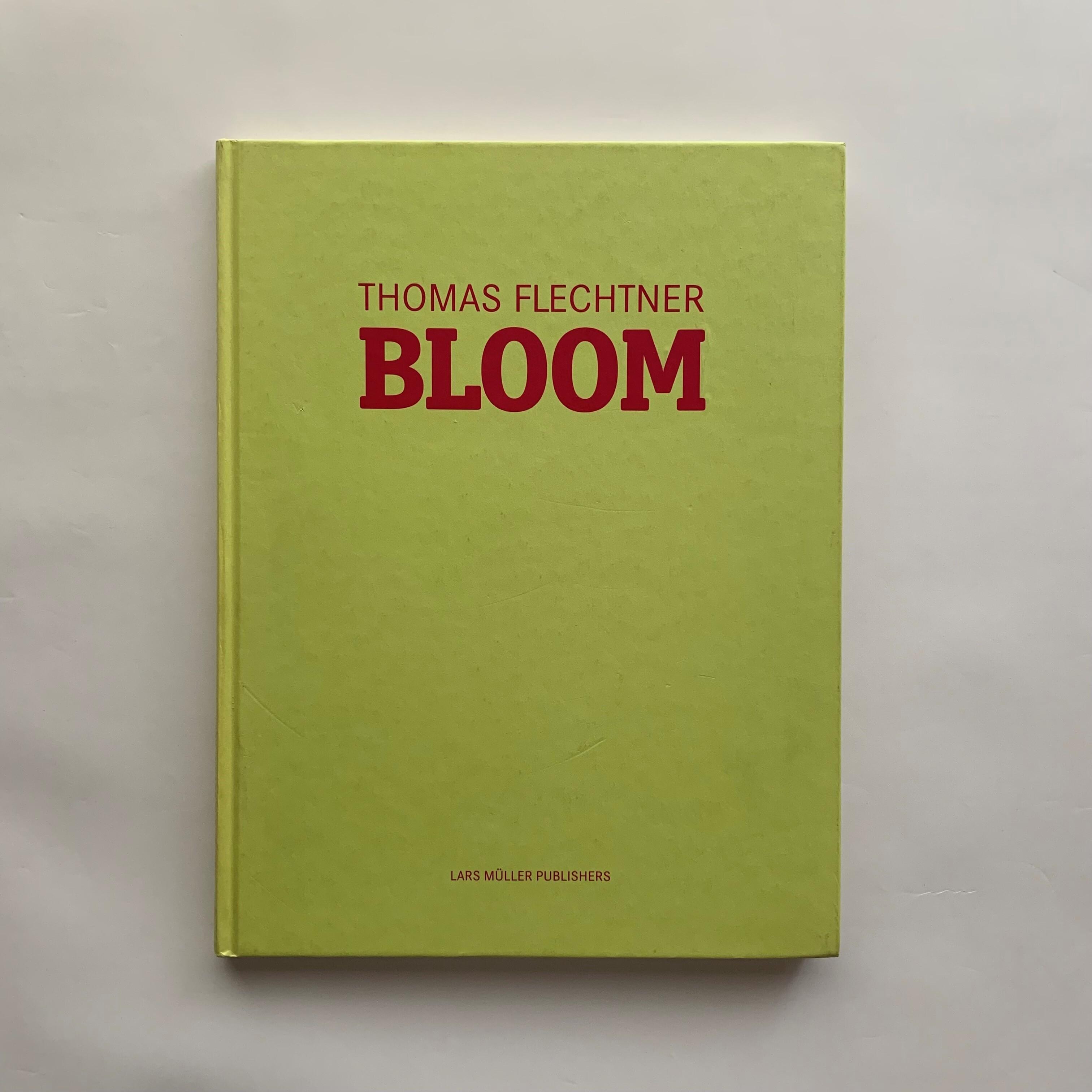 Bloom / Thomas Flechtner