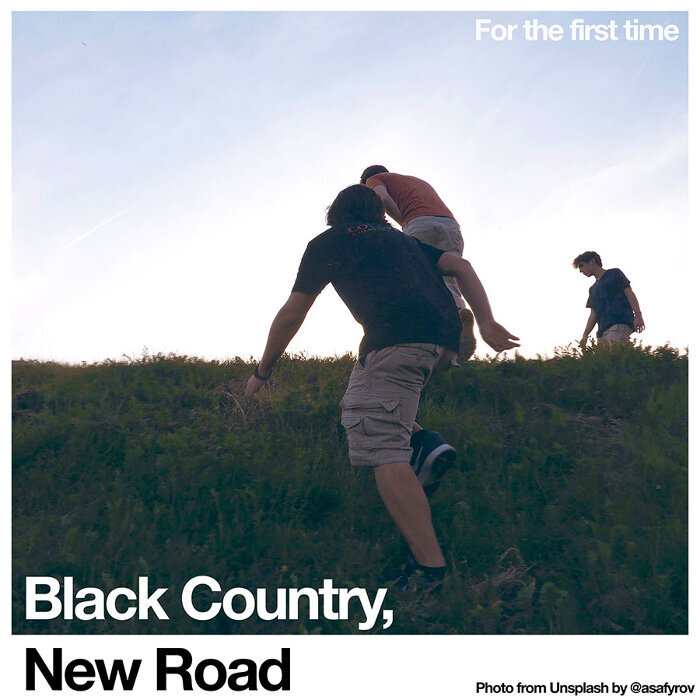 BLACK COUNTRY, NEW ROAD - For The First Time (LP)