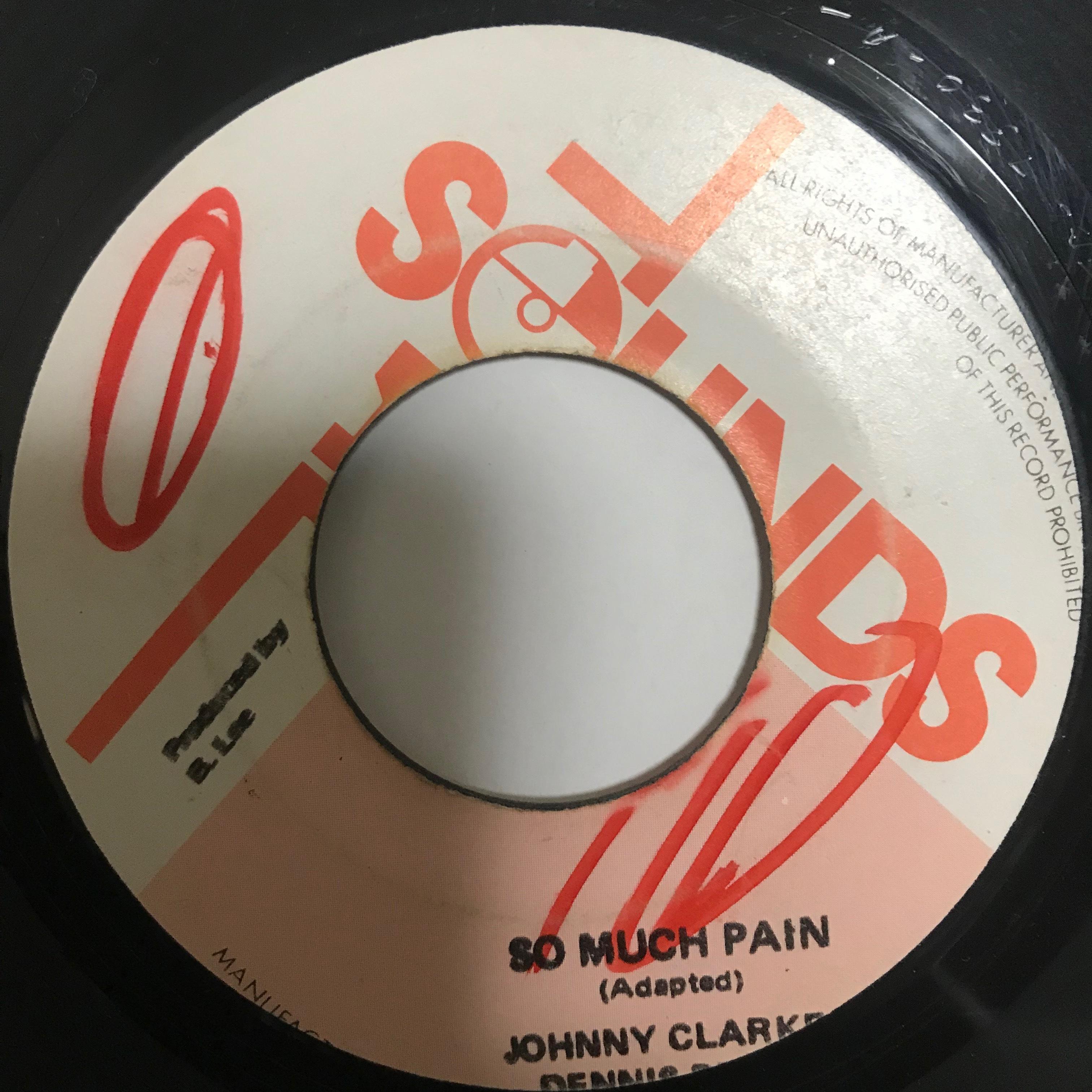 Johnny Clarke(ジョニークラーク)& Dennis Brown(デニスブラウン) - So Much Pain【 7-10761】