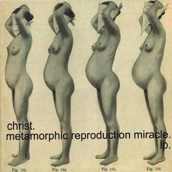 Christ. - Metamorphic Reproduction Miracle (2LP) - 画像1