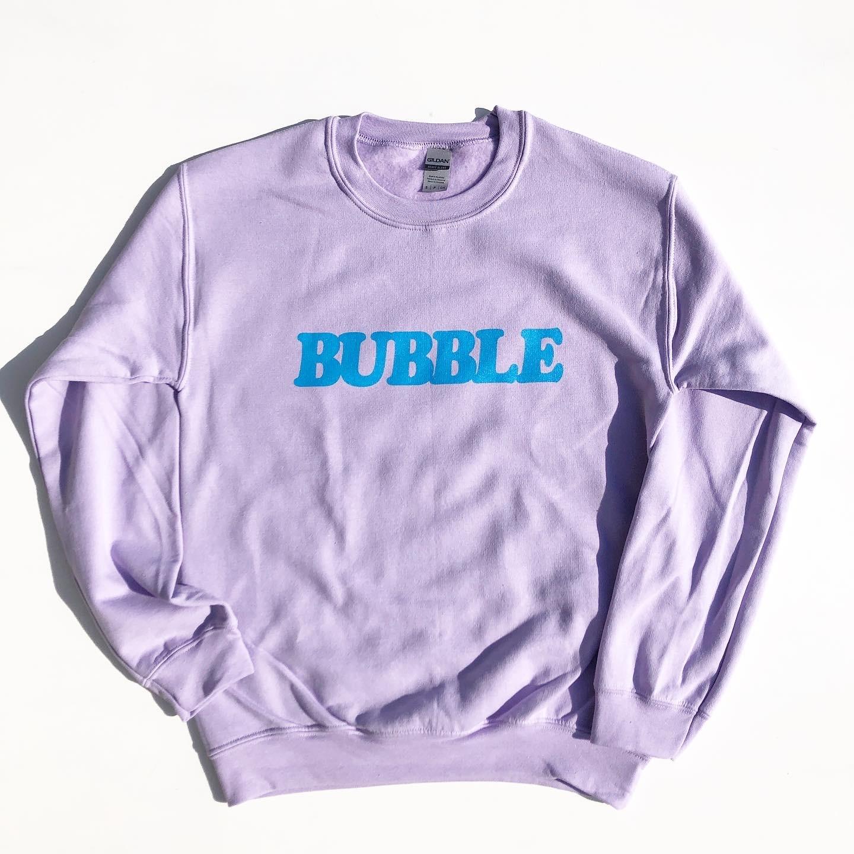 "BUBBLE OVER ""BUBBLE"" Sweatshirts"