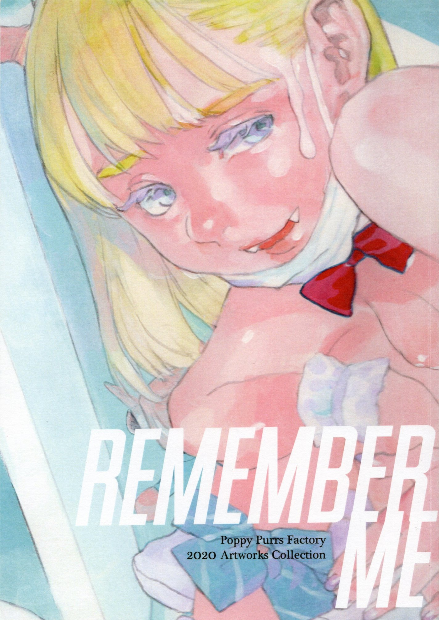 Poppy Purrs Factory / 画集「Remember Me」
