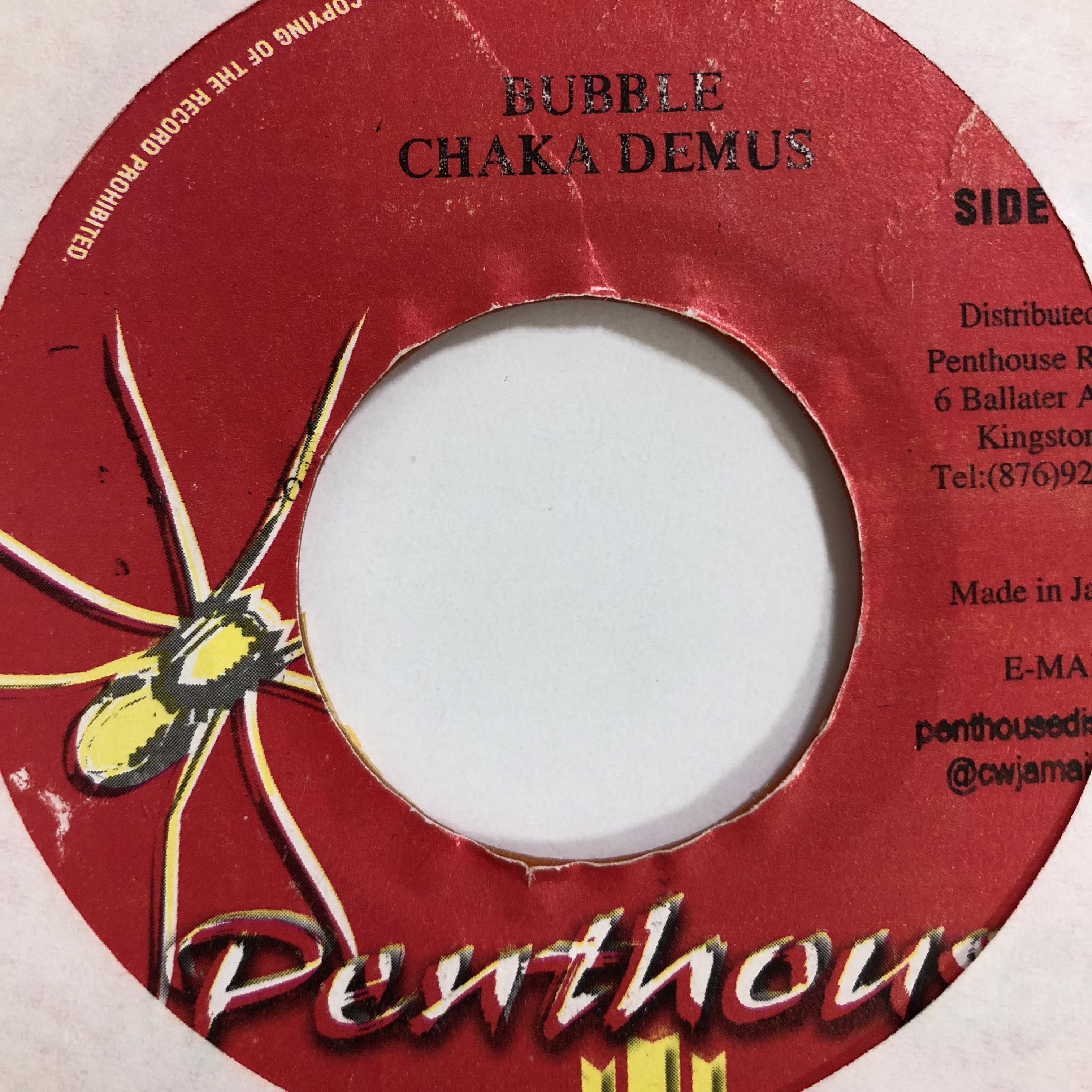 Chaka Demus(チャカデマス) - Bubble【7'】