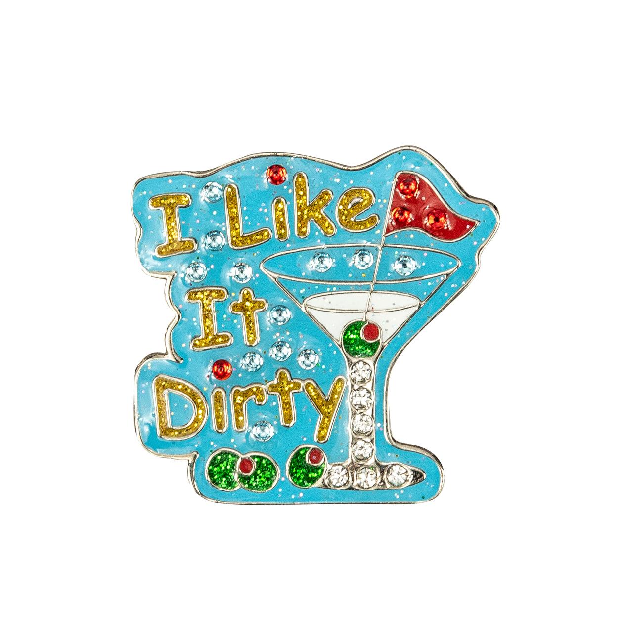 72. I Like It Dirty