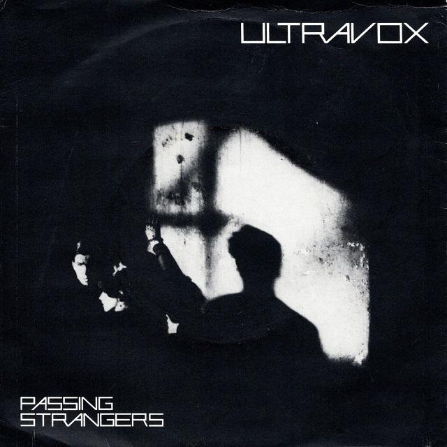 【7inch・英盤】Ultravox / Passing Strangers