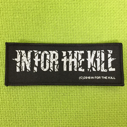IN FOR THE KILL ロゴ刺繍パッチ