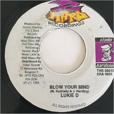 Lukie D(ルーキーD) - Blow Your Mind【7'】