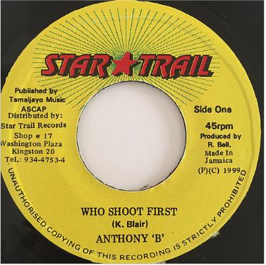 Anthony B(アンソニーB) - Who Shoot First【7'】