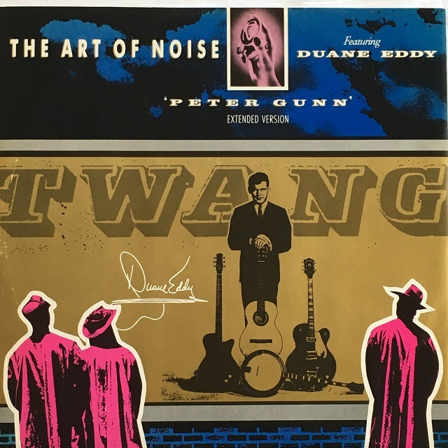 【12inch・英盤】The Art Of Noise Featuring Duane Eddy / 'Peter Gunn' Extended Version