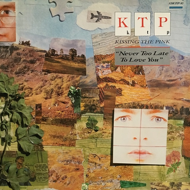 【12inch・英盤】KTP (Kissing The Pink) / Never Too Late To Love You